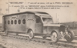"""La """" MICHELINE """"  - 1er Auto-rail Sur Pneu , Crée Par Le PNEU MICHELIN Qui A Effectué  Paris-Deauville - Tramways"""