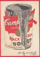 219583 / America Art Andy Warhol - ADVERTISING - BIG TORN CAMPBELL'S SOUP CAN . 1989 Foundation - Warhol, Andy