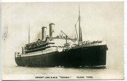 "ORIENT LINE R.M.S. ""ORAMA""  20.000 TONS - Dampfer"