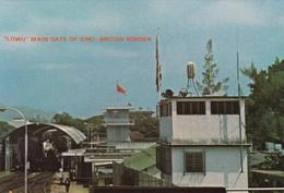 "11025-""LOWU"" MAIN GATE OF SINO-BRITISCH BORDER-FG - Cina (Hong Kong)"