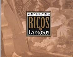 MENUS DE LEYENDA, RICOS Y FAMOSOS. CIRCA 2000, 59 PAG. BRIO - BLEUP - Gastronomie