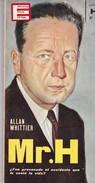 MR. H. ALLAN WHITTIER. 1963, 78 PAG. EDICIONES G.P. - BLEUP. - Geschiedenis & Kunst