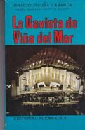 LA GAVIOTA DE VIÑA DEL MAR. IGNACIO V. LABARCA. 1975, 186 PAG. PUCARA - BLEUP - Poëzie