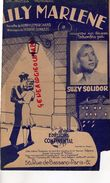 PARTITION MUSICALE-LILY MARLENE- SUZY SOLIDOR-LEMARCHAND- NORBERT SCHULTZE-EDITIONS CONTINENTAL PARIS 1943-GUERRE 39-45 - Partitions Musicales Anciennes