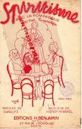 PARTITION MUSICALE- SPIRITISME OU AVEC LA POMPADOUR-FOX TROT-ILLUSTRATEUR WURTH 1935-CHARLYS-HENRY HIMMEL-BENJAMIN PARIS - Partitions Musicales Anciennes