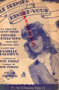 PARTITION MUSICALE- LE PREMIER RENDEZ VOUS-HENRI DECOIN-DANIELLE DARIEUX-LOUIS POTERAT-RENE SYLVIANO- PARIS - Partitions Musicales Anciennes