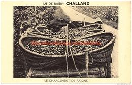 Jus De Raisin CHALLAND - Le Chargement De Raisins - Vignes
