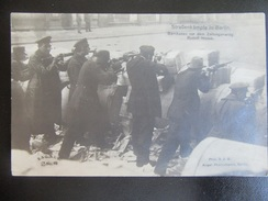Postkarte Revolution Berlin 1918 1919 - Freikorps / Spartakisten - Kämpfe Strassenkämpfe - 1914-18
