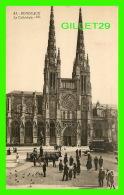 BORDEAUX (33) - LA CATHÉDRALE - BR. ANIMÉE  - BLOC FRÈRES, ÉDITEURS - - Bordeaux