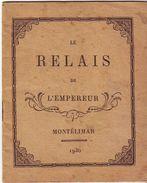Petit Livret  Le Relais De L'empereur  Montelimar  1936 - Old Paper