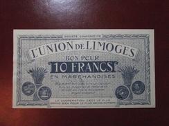 Bon Pour 10 Francs En Marchandises 1920 (CACHET A FROID) BILLET DE NECESSITE UNION DE LIMOGES - Bons & Nécessité