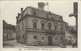 Sarreguemines (57) - L'Hôtel De Ville - Sarreguemines