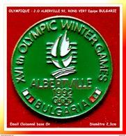 SUPER PIN'S OLYMPIQUE : J.O. ALBERVILLE 92, EQUIPE De BULGARIE, ROND VERT, émail Cloisonné Base Or, Diamètre 2,3cm - Olympische Spelen