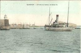 QUIBERON - Arrivée Du Bâteau De BELLE-ILE                      -- Veuve Paul Ecomard - Quiberon