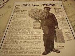 ANCIENNE PUBLICITE MEDICAMENT JUBOL EPONGE  L INTESTIN 1913 - Publicité