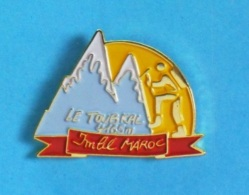 1 PIN'S  //  ** DJEBEL TOUBKAL ** 4165 M ** IMLIL ** MAROC ** - Alpinism, Mountaineering