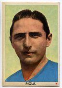 343> SILVIO PIOLA - ITALIA : Figurina < Calciocampioni EDI - 1962 > - Trading Cards
