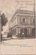CPA REPUBLIQUE DOMINICAINE SANTO DOMINGO Palacio Consistorial 1906 - Dominican Republic