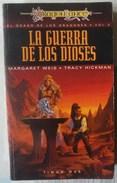 DRAGON LANCE. SAGA EL OCASO DE LOS DRAGONES. VOL.2 - LA GUERRA DE LOS  DIOSES - Fantasy