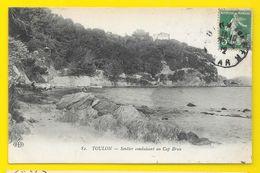 TOULON Rare Sentier Conduisant Au Cap Brun (ELD) Var (83) - Toulon