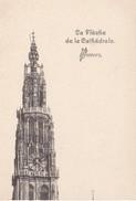 CPA BELGIQUE - ANVERS - La Fléche De La Cathédrale - Antwerpen