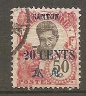 CANTON - Yv. N°  78   (o)   20c S 50c    Cote  2,1   D  2 Scans - Gebraucht