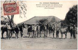 CONGO FRANCAIS - Mission Catholique De Brazzaville - Cavalerie De La Mission De La Sainte-Famille    (Recto/Verso) - Frans-Kongo - Varia