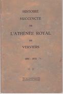 VERVIERS - Histoire De L' ATHENEE ROYAL 1881 - 1931 - Culture