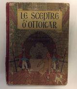 HERGE  LES AVENTURES DE TINTIN  LE SCEPTRE & OTTOKAR    CASTERMAN   1947. - Tintin