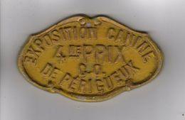 PLAQUE DE CONCOURS CANIN EXPOSITION CANINE 4me PRIX C. O. DE PERIGUEUX - Autres Collections