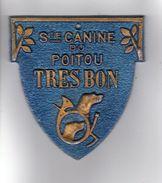 PLAQUE DE CONCOURS CANIN  SOCIETE CANINE DU POITOU TRES BON - Autres Collections
