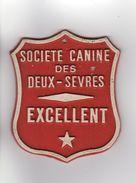 PLAQUE DE CONCOURS CANIN SOCIETE CANINE DES DEUX-SEVRES EXCELLENT - Otros