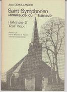 """Saint-Symphorien """"émeraude Du Hainaut"""" Par Jean DEMULLANDER - Historique Et Touristique - Petit Livre De 40 Pages 04/80 - België"""