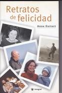 RETRATOS DE FELICIDAD. ANNA GUITART. 2003, 124 PAG. INTEGRAL. SIGNEE AUTOGRAPHED  - BLEUP - Klassiekers