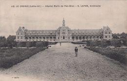 Cp , 44 , LE CROISIC , Hôpital Marin De Pen-Bron - Le Croisic
