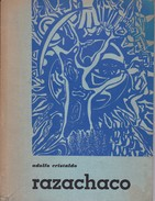 RAZACHACO. ADOLFO CRISTALDO. 1981, 100 PAG. SIGNEE AUTOGRAPHED  - BLEUP - Poesía