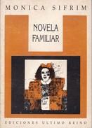 NOVELA FAMILIAR. MONICA SIFRIM. 1990, 49 PAG. ULTIMO REINO. SIGNEE AUTOGRAPHED  - BLEUP - Poesía