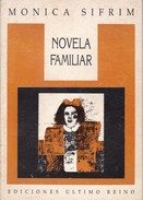 NOVELA FAMILIAR. MONICA SIFRIM. 1990, 49 PAG. ULTIMO REINO. SIGNEE AUTOGRAPHED  - BLEUP - Poetry