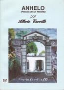 ANHELO. ALBERTO CARRILLO. 2014, 60 PAG. JARMAT EDITOR. SIGNEE AUTOGRAPHED  - BLEUP - Poesía