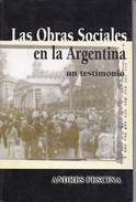 LAS OBRAS SOCIALES EN LA ARGENTINA. ANDRES FESCINA. 2004, 111 PAG. ESCRITORES ARGENTINOS DE HOY EDICION. SIGNEE- BLEUP - Recht En Politiek