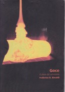 GOCE, EL PLACER DEL SUFRIMIENTO. FEDERICO B. RINALD. 2011, 93 PAG. EEADS EDICION. SIGNEE- BLEUP - Poesía