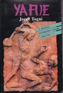 YA FUE. JORGE TOGNI 1994, 223 PAG. SIGNEE- BLEUP - Klassiekers