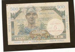 France Billet De 500 Francs Surchargé 5 Nouveaux Trancs Ref Fayet VF 37 - Treasury