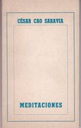 MEDITACIONES. CESAR CAO SARAVIA. 1977, 109 PAG. SIGNEE- BLEUP - Poésie