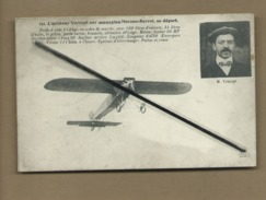 CPA Abîmée - L'Aviateur Verrept Sur Monoplan Morane Borrel Au Départ - Airmen, Fliers