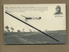 CPA - Monoplan Blériot  Piloté Par Cattanéo  -  (Aviation , Avion , Aviateurs ) - Airmen, Fliers
