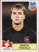 Panini Football 94 1994 Voetbal Sticker Autocollant Worldcup USA Marco Pascolo Nr. 45 Helvetia Switzerland Schweiss - Sports