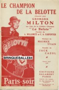 CAF CONC CHAMPIONNAT BELOTTE PARIS-SOIR PARTITION LE CHAMPION LA BELOTE MILTON MAURICE YVAIN JACK CAZOL CHANSONNIER - Film Music