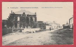 Froidchapelle - Château Arnould Et Rue Du Gouty - 1909  ( Voir Verso ... Griffe De Froidchapelle ) - Froidchapelle