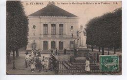 ETAMPES (91) - LA STATUE DE GEOFFROY ST HILAIRE ET LE THEATRE - Etampes
